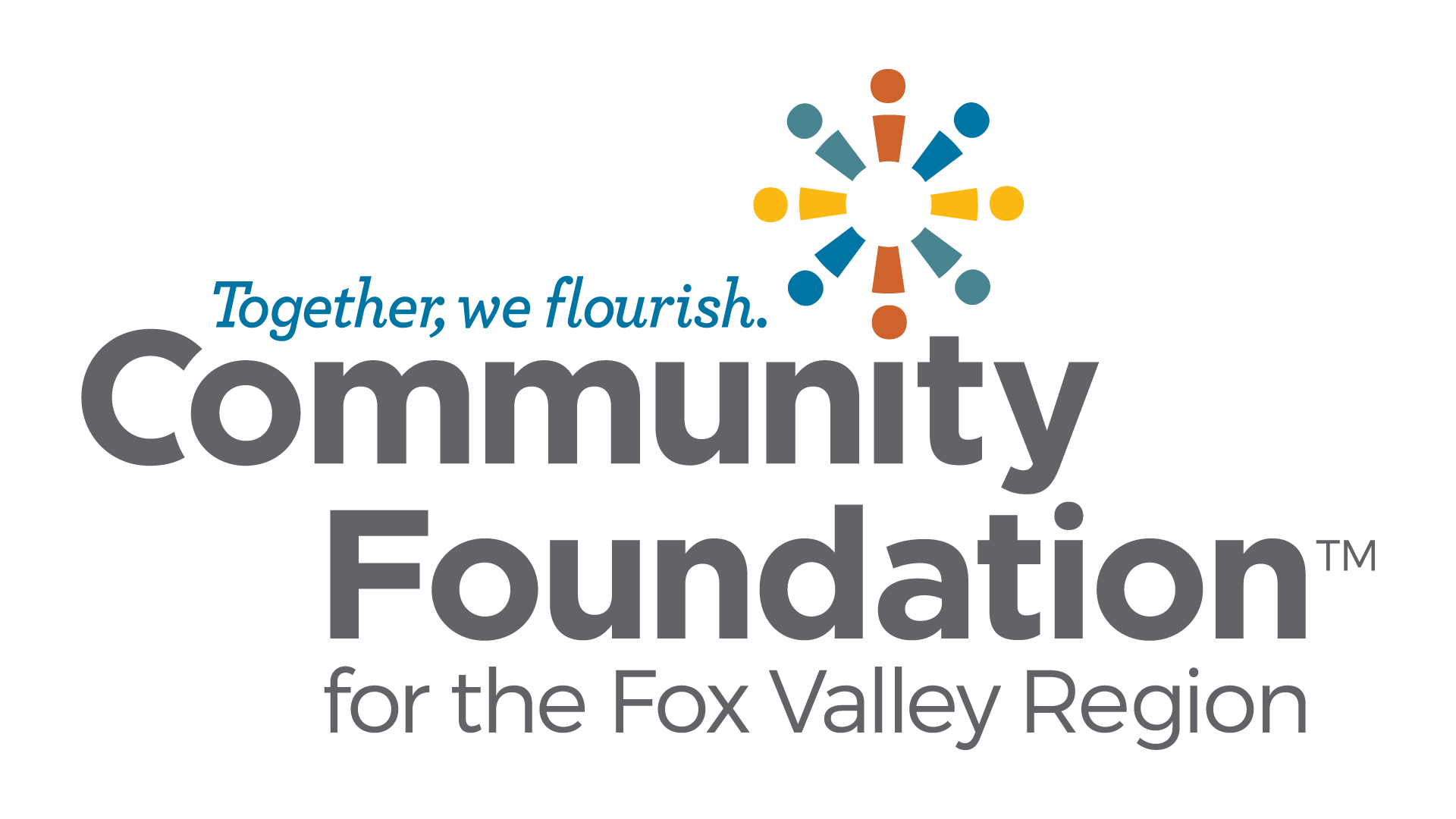 Community Foundation for the Fox Valley Region. Together, we flourish.
